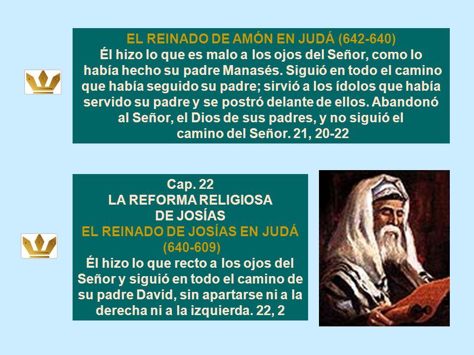 Entonces el Señor habló por medio de sus servidores los profetas, en estos términos: Porque Manasés, rey de Judá, cometió estas abominaciones, porque