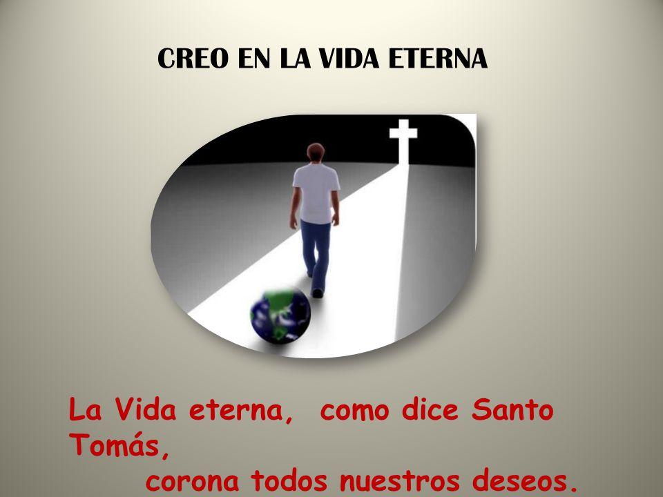 SI CRISTO RESUCITÓ Nosotros, estamos llamados a resucitar con Él CREO EN LA RESURRECCIÓN DE LA CARNE