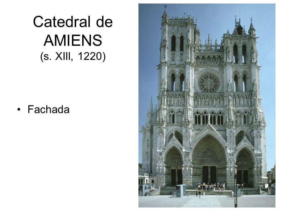 Catedral de AMIENS (s. XIII, 1220) Fachada
