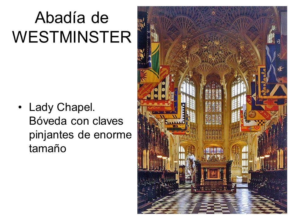 Abadía de WESTMINSTER Lady Chapel. Bóveda con claves pinjantes de enorme tamaño
