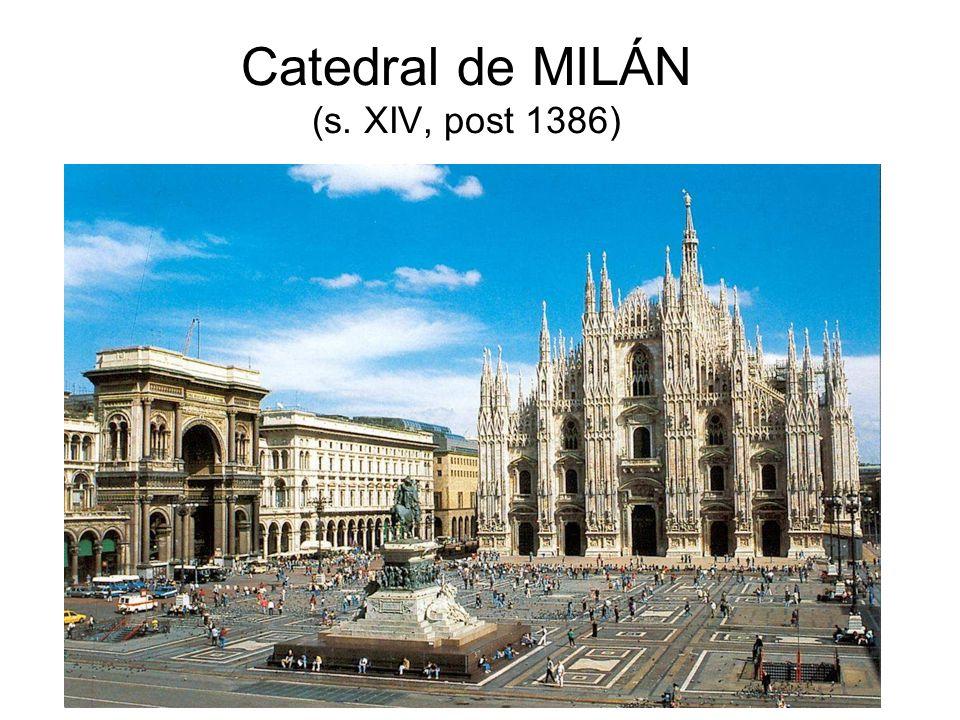 Catedral de MILÁN (s. XIV, post 1386)