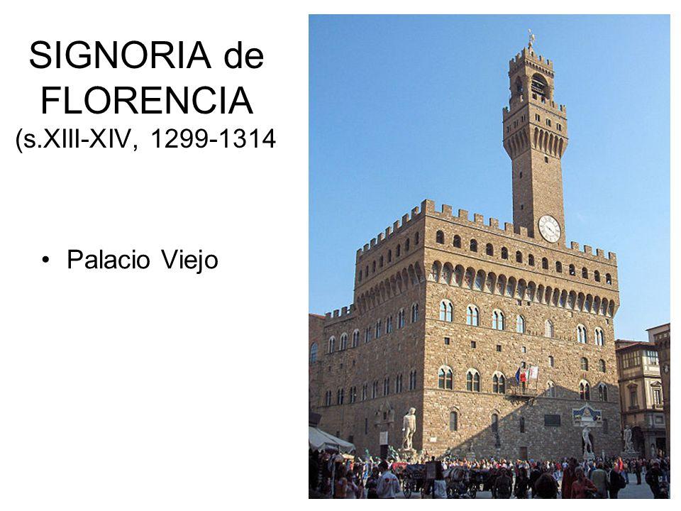 SIGNORIA de FLORENCIA (s.XIII-XIV, 1299-1314 Palacio Viejo