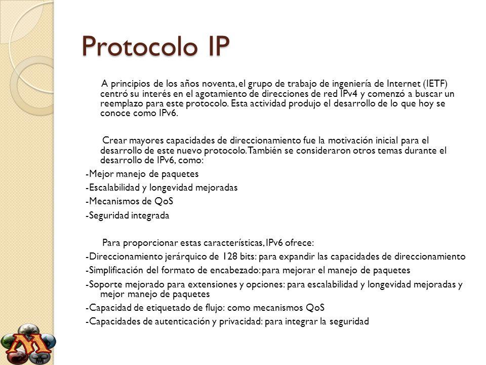 Protocolo IP A principios de los años noventa, el grupo de trabajo de ingeniería de Internet (IETF) centró su interés en el agotamiento de direcciones