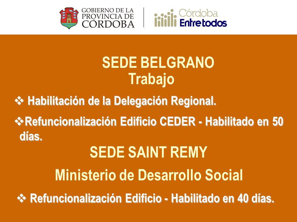 SEDE BELGRANO Trabajo Habilitación de la Delegación Regional.