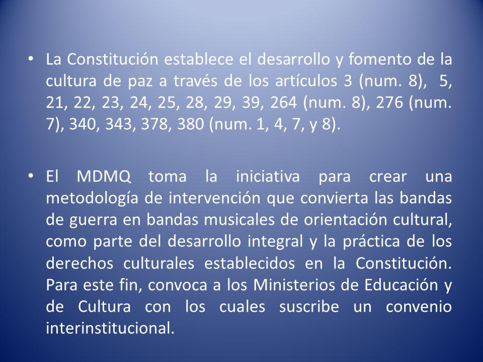 La Constitución establece el desarrollo y fomento de la cultura de paz a través de los artículos 3 (num.