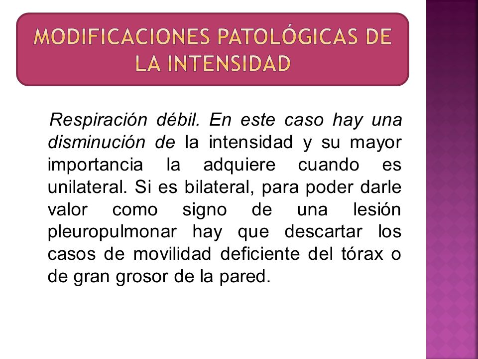 1.Pleuritis seca. Casi siempre de etiología tuberculosa.