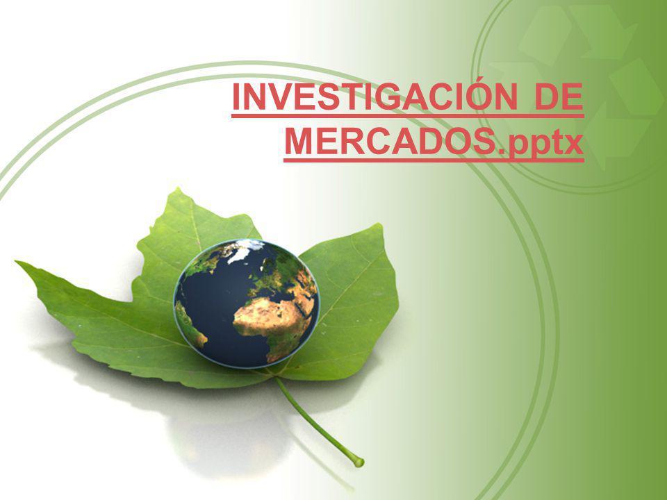 INVESTIGACIÓN DE MERCADOS.pptx