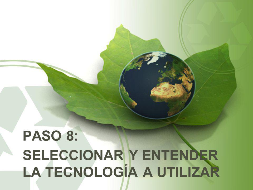 SELECCIONAR Y ENTENDER LA TECNOLOGÍA A UTILIZAR PASO 8: