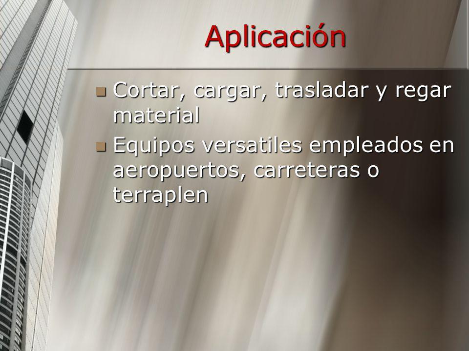 Aplicación Cortar, cargar, trasladar y regar material Cortar, cargar, trasladar y regar material Equipos versatiles empleados en aeropuertos, carreter