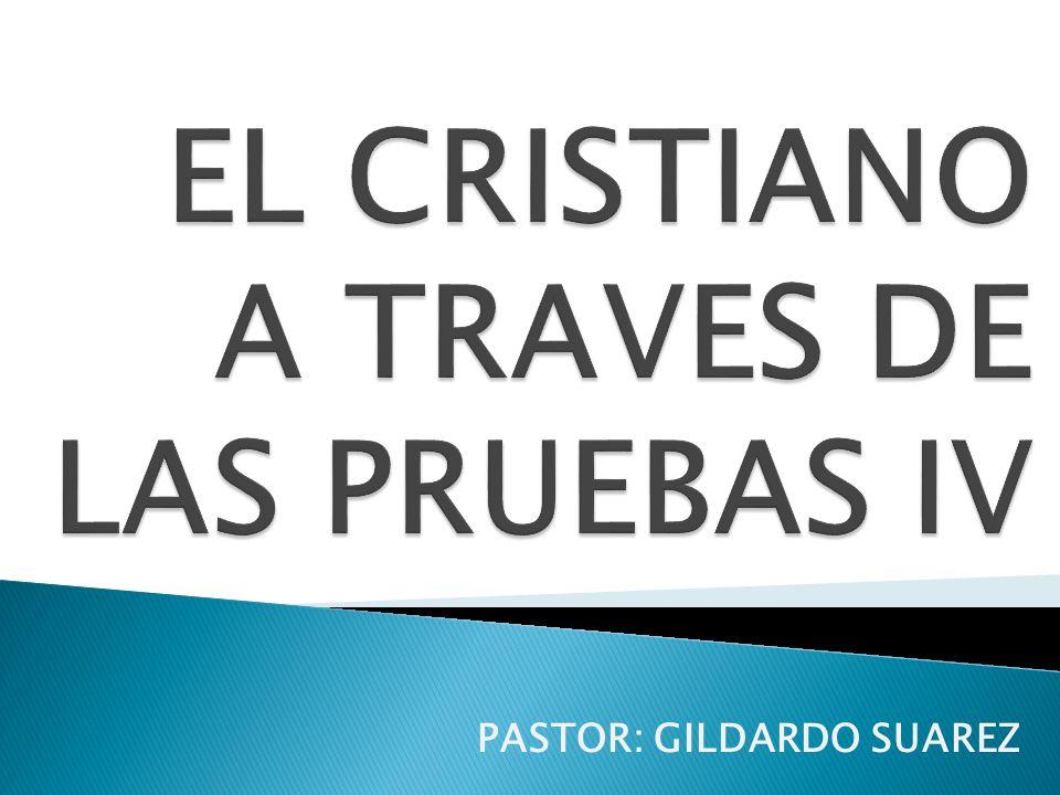 PASTOR: GILDARDO SUAREZ