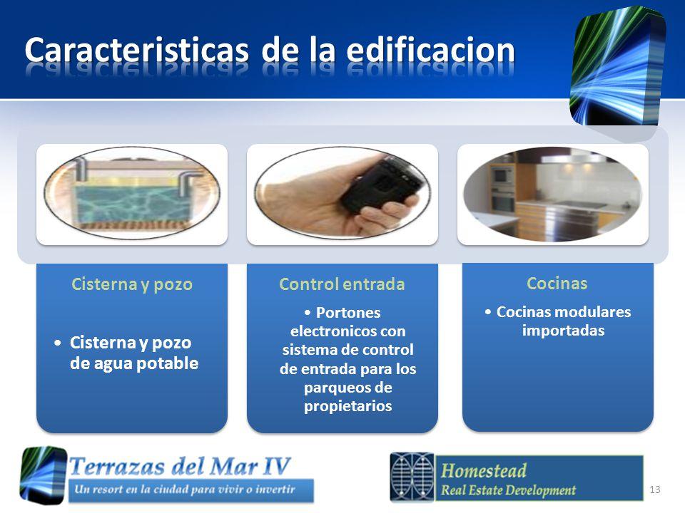 Cisterna y pozo Cisterna y pozo de agua potable Control entrada Portones electronicos con sistema de control de entrada para los parqueos de propietarios Cocinas Cocinas modulares importadas 13
