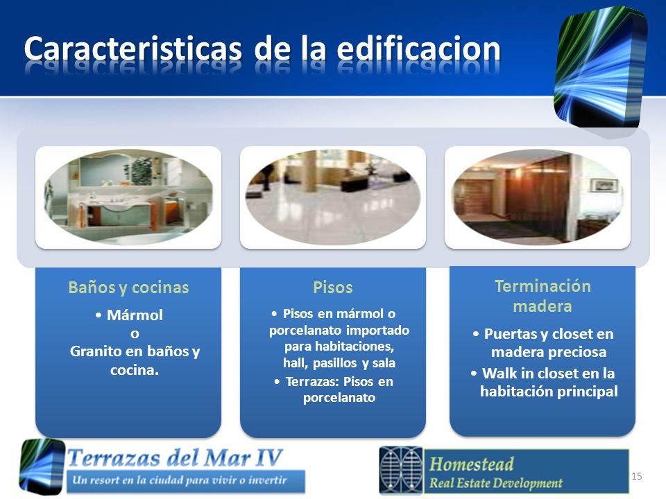 Baños y cocinas Mármol o Granito en baños y cocina. Pisos Pisos en mármol o porcelanato importado para habitaciones, hall, pasillos y sala Terrazas: P