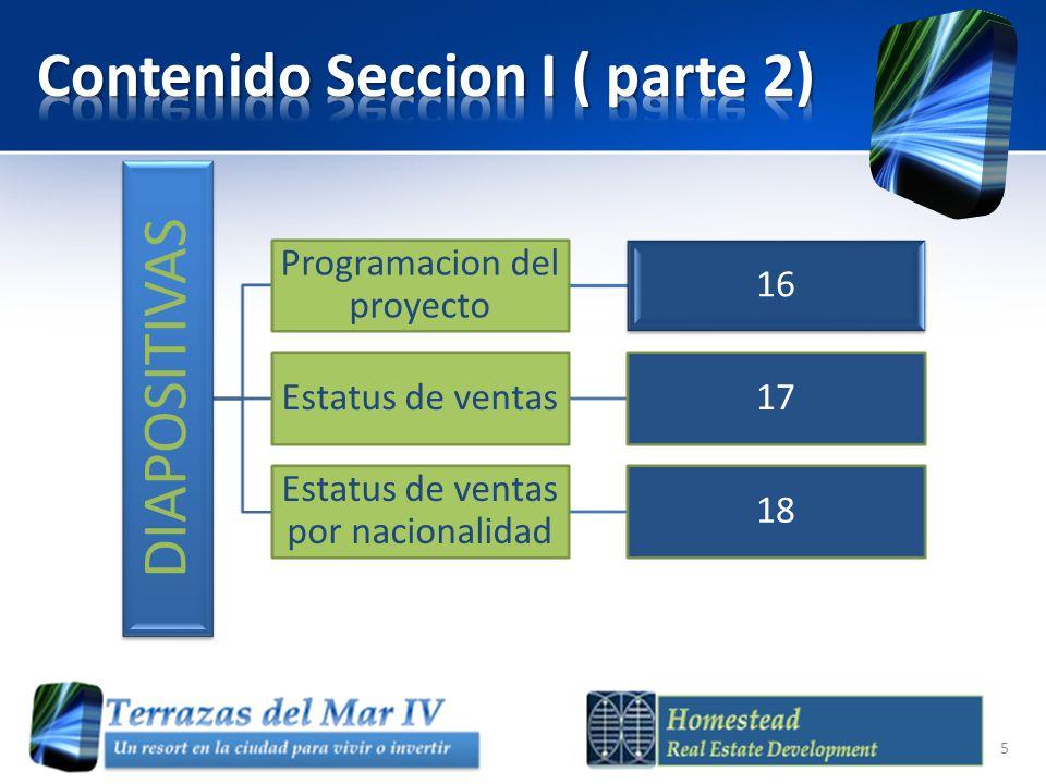 Planificacion y preconstruccion Enero/ Mayo 2012 Inicio Construccion Junio del 2012 Finalizacion construccion Noviembre 2013 Entrega Diciembre 2013 16