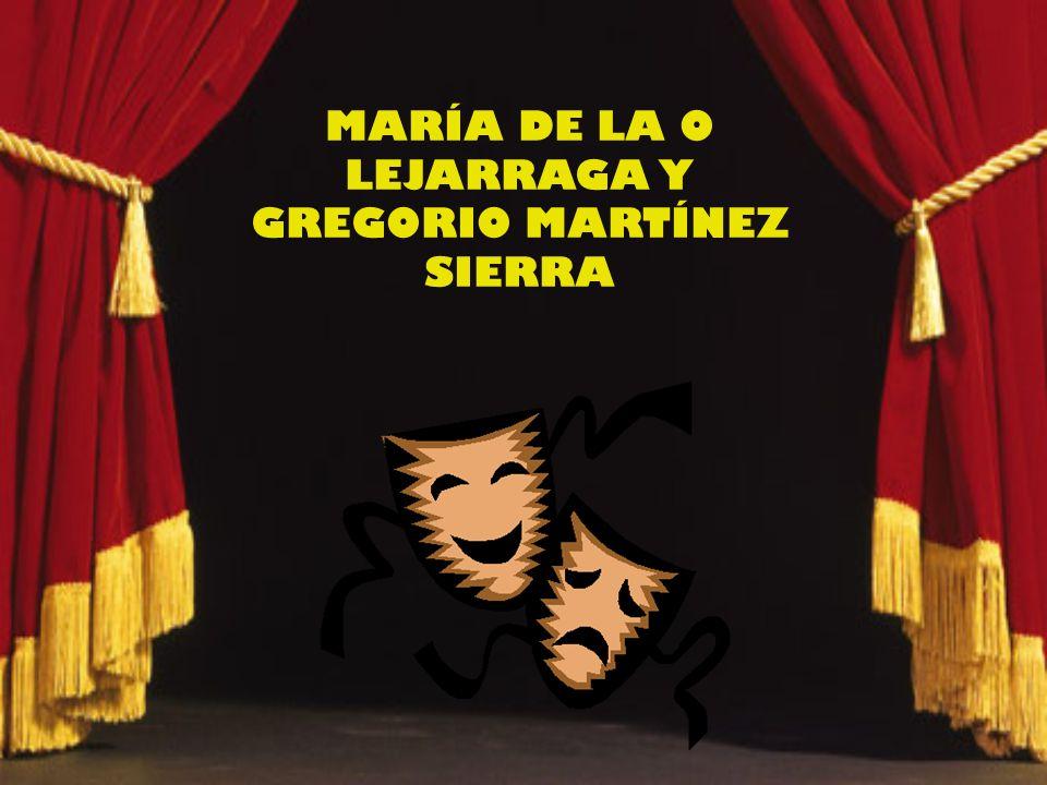 MARÍA DE LA O LEJARRAGA Y GREGORIO MARTÍNEZ SIERRA