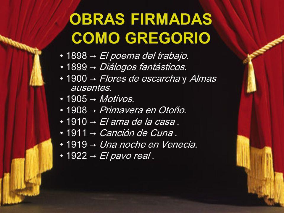 OBRAS FIRMADAS COMO GREGORIO 1898 El poema del trabajo.
