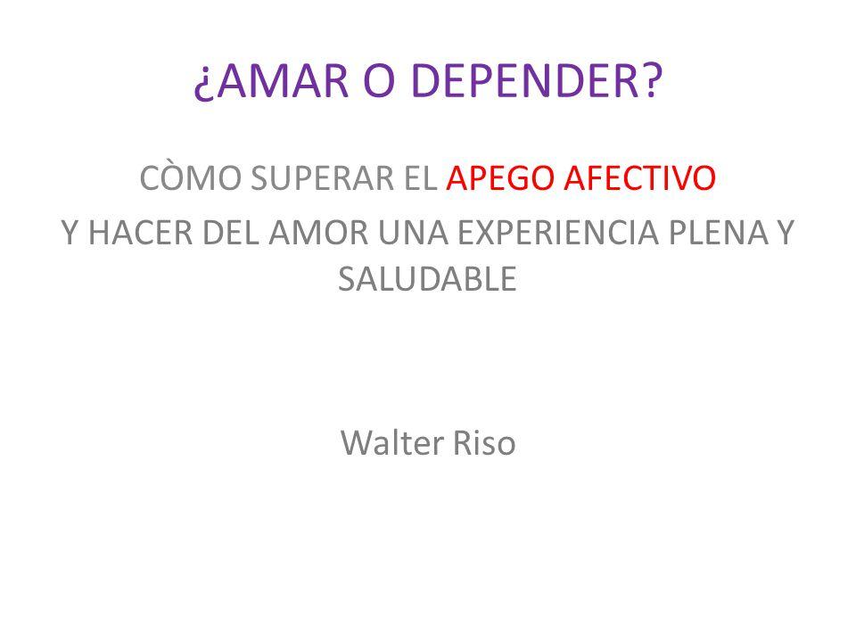 ¿AMAR O DEPENDER.