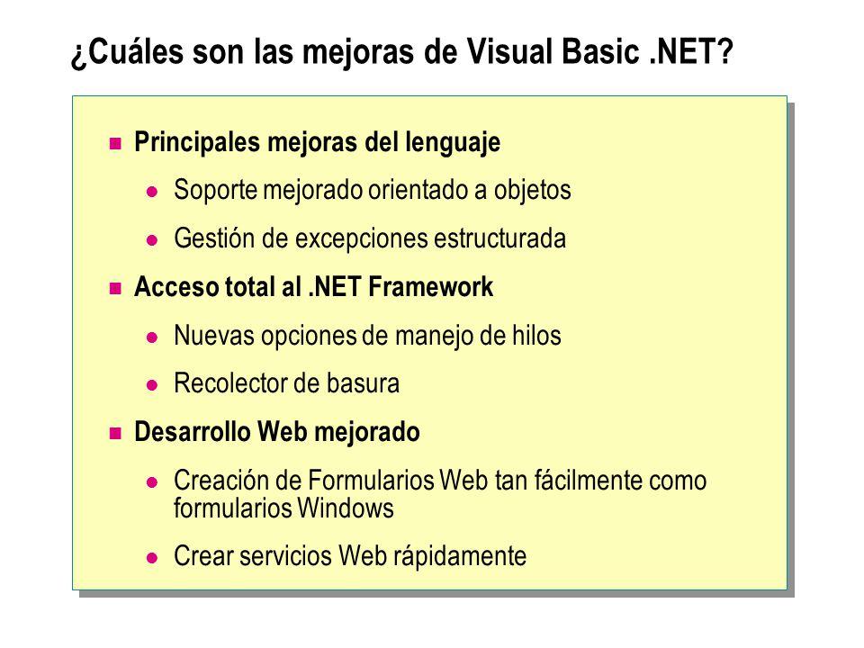 ¿Cuáles son las mejoras de Visual Basic.NET? Principales mejoras del lenguaje Soporte mejorado orientado a objetos Gestión de excepciones estructurada