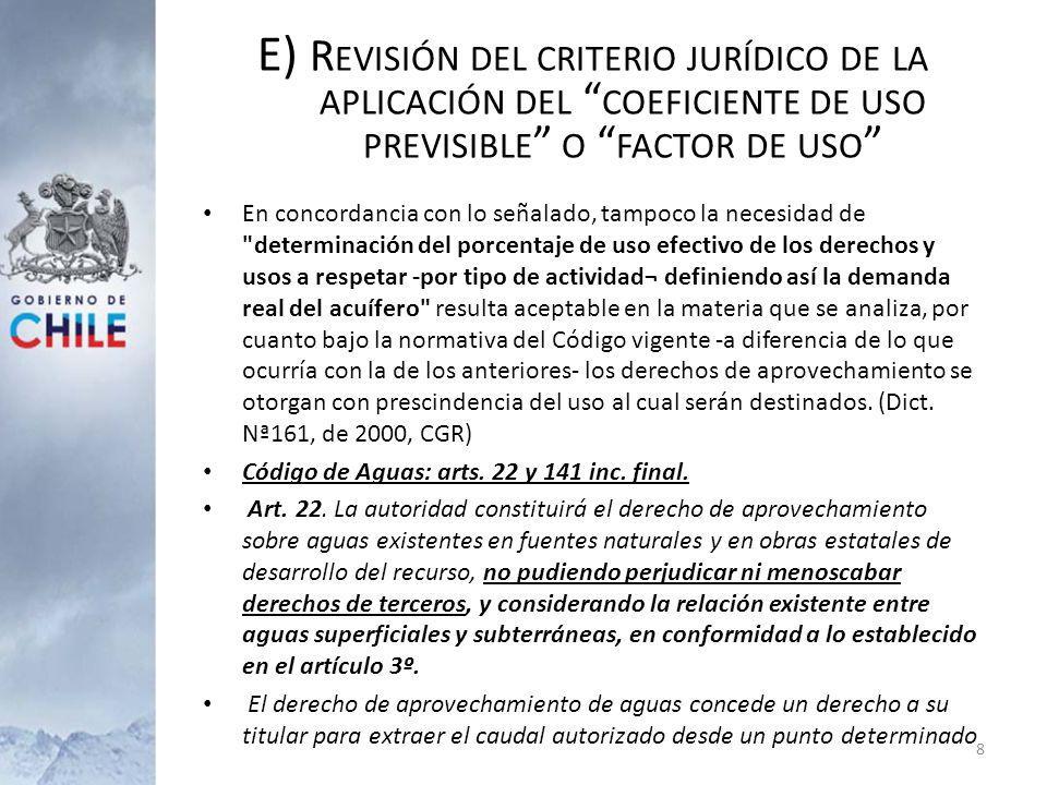 E) R EVISIÓN DEL CRITERIO JURÍDICO DE LA APLICACIÓN DEL COEFICIENTE DE USO PREVISIBLE O FACTOR DE USO Art.