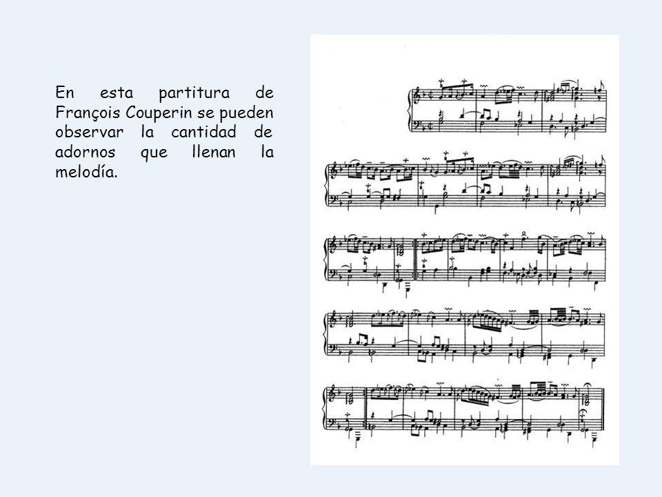 En esta partitura de François Couperin se pueden observar la cantidad de adornos que llenan la melodía.