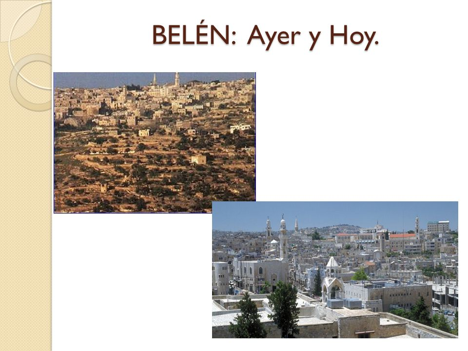 Antiguamente : Antiguamente : Belén era una ciudad cananea, 3000 años a.