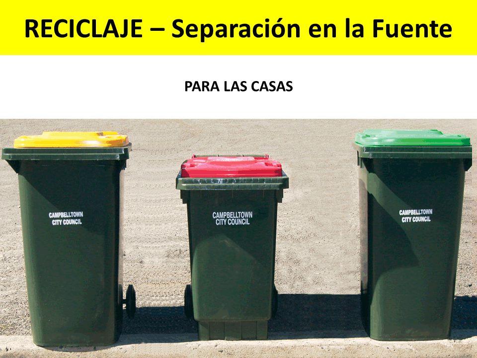 RECICLAJE – Separación en la Fuente PARA LAS CASAS