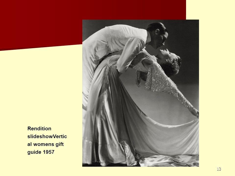 13 Rendition slideshowVertic al womens gift guide 1957