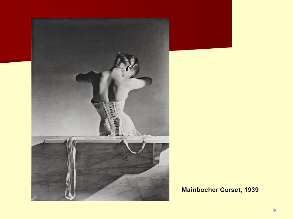 19 Mainbocher Corset, 1939