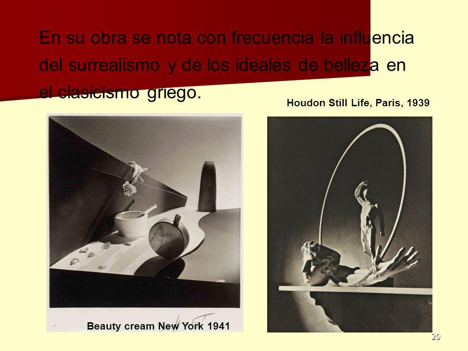 20 En su obra se nota con frecuencia la influencia del surrealismo y de los ideales de belleza en el clasicismo griego. Houdon Still Life, Paris, 1939