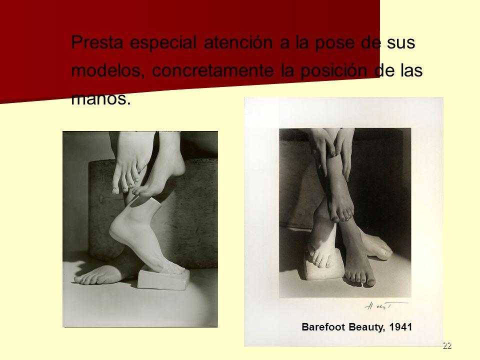 22 Presta especial atención a la pose de sus modelos, concretamente la posición de las manos. Barefoot Beauty, 1941