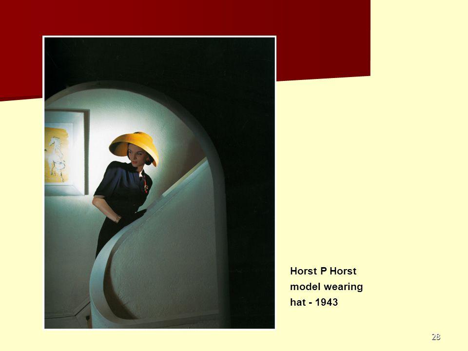 28 Horst P Horst model wearing hat - 1943