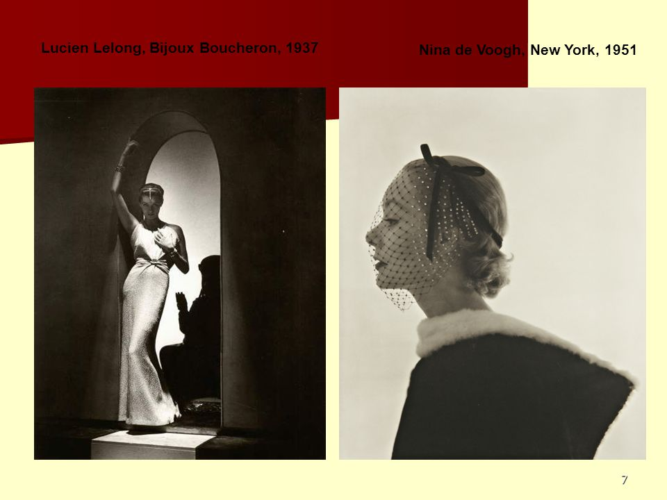 7 Lucien Lelong, Bijoux Boucheron, 1937 Nina de Voogh, New York, 1951