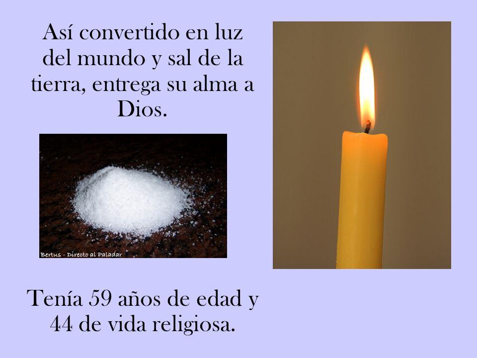 Falleció en Barcelona el 27 de febrero de 1871, mientras celebraba la Eucaristía, en el colegio de la Divina Pastora que su instituto tenía en la Ciud