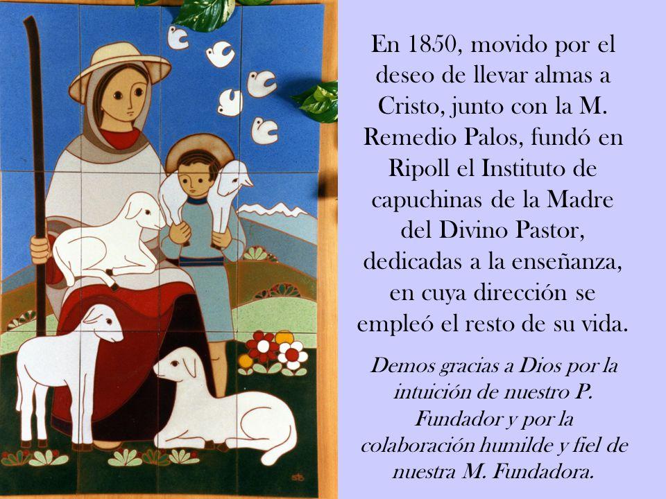 En 1850, movido por el deseo de llevar almas a Cristo, junto con la M.