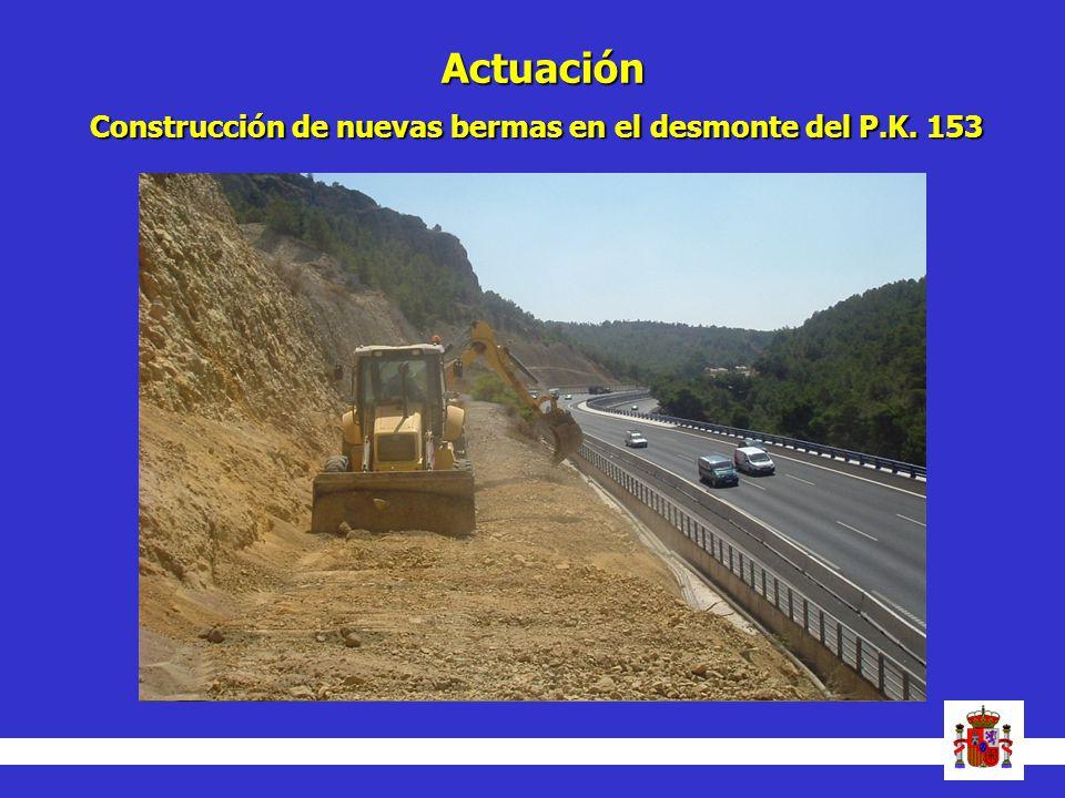 Actuación Construcción de nuevas bermasen el desmonte del P.K. 153 Construcción de nuevas bermas en el desmonte del P.K. 153