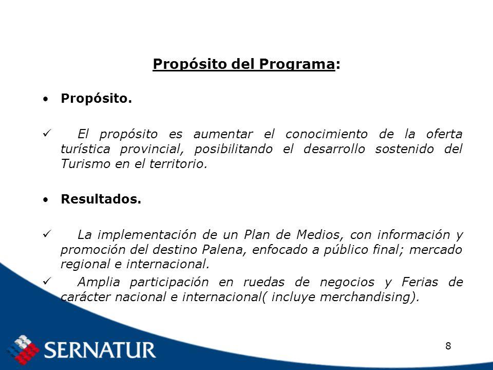 8 Propósito del Programa: Propósito.