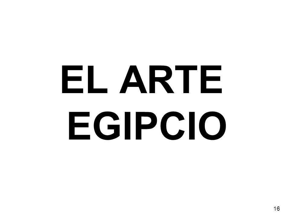 EL ARTE EGIPCIO 16
