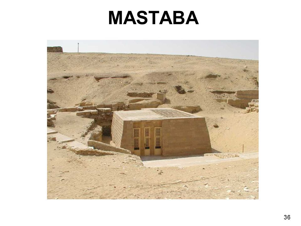 MASTABA 36