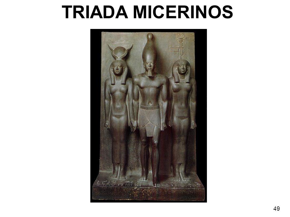 TRIADA MICERINOS 49