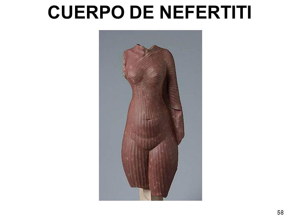 CUERPO DE NEFERTITI 58