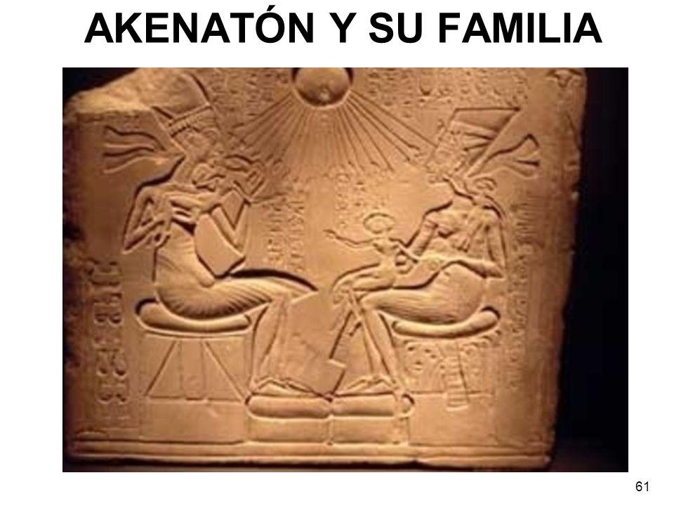 AKENATÓN Y SU FAMILIA 61