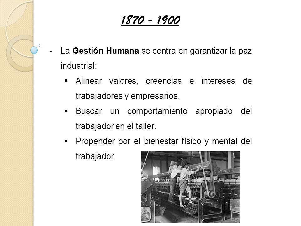-La Gestión Humana se centra en garantizar la paz industrial: Alinear valores, creencias e intereses de trabajadores y empresarios. Buscar un comporta