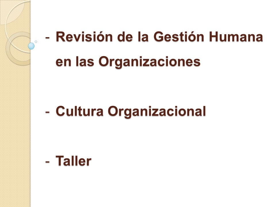 -Se cuestiona la función de gestión humana por encontrarse centrada en el ámbito operativo y descuidar aspectos clave como: ¿qué tipo de personas se requieren a l/p.