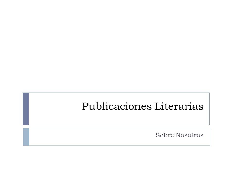 Publicaciones Literarias Sobre Nosotros
