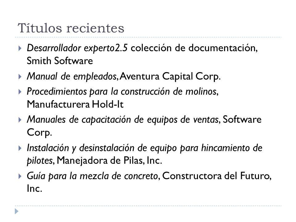 Títulos recientes Desarrollador experto2.5 colección de documentación, Smith Software Manual de empleados, Aventura Capital Corp. Procedimientos para