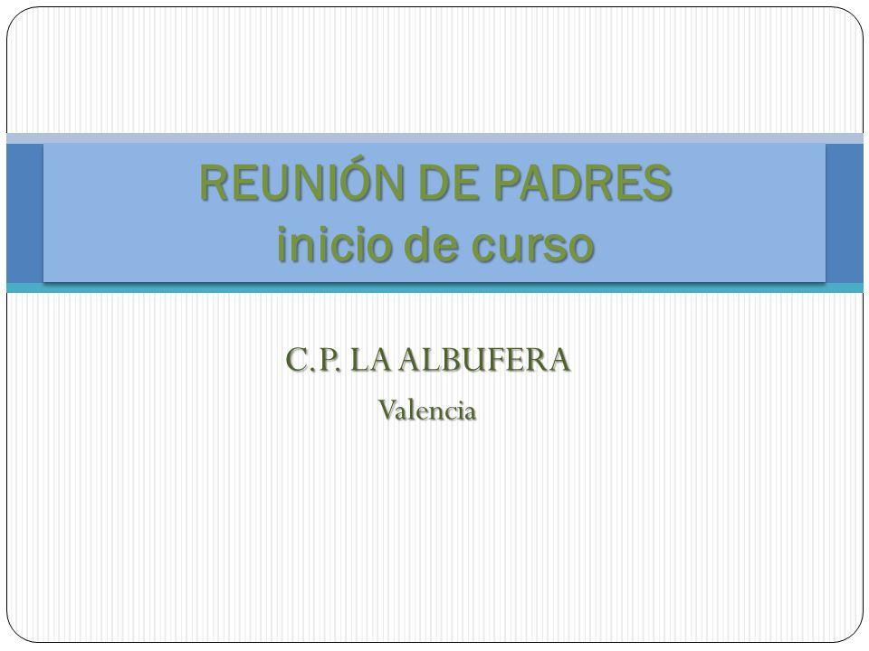 C.P. LA ALBUFERA Valencia REUNIÓN DE PADRES inicio de curso