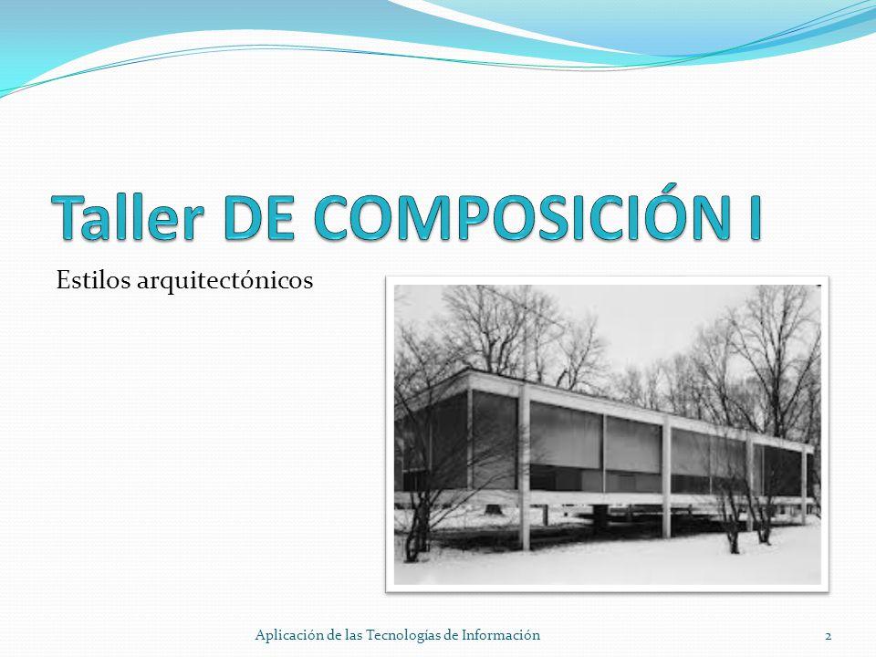 Estilos arquitectónicos 2Aplicación de las Tecnologías de Información