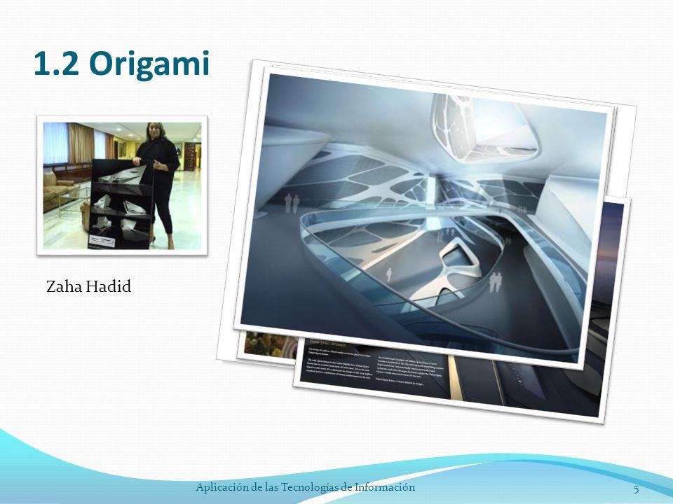1.2 Origami Zaha Hadid 5Aplicación de las Tecnologías de Información