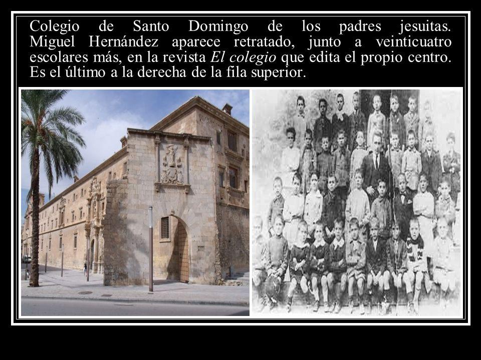 Colegio de Santo Domingo de los padres jesuitas. Miguel Hernández aparece retratado, junto a veinticuatro escolares más, en la revista El colegio que