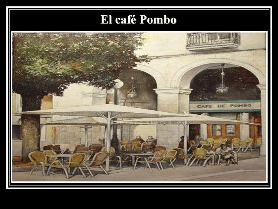 El café Pombo