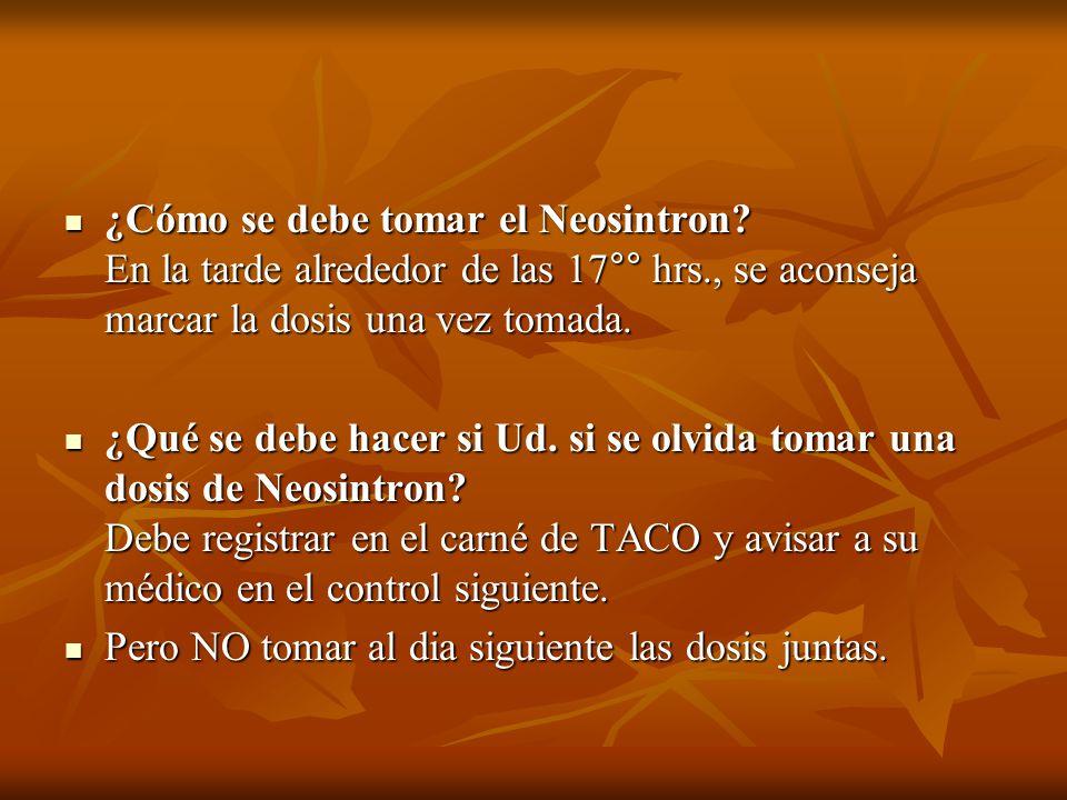 ¿Cómo se debe tomar el Neosintron.